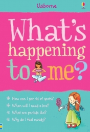 What's Happening to Me? (Girls Edition) (Facts of Life) Girls, Mood Swings, Puberty, Stress, Growth, Exam Photo