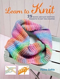 Learn to Knit 25 quick and easy knitting projects to get you started Photo