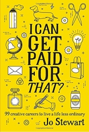 I Can Get Paid for That?: 99 creative careers to live a life less ordinary Photo