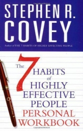 The 7 Habits of Highly Effective People Personal Workbook by Stephen R. Covey