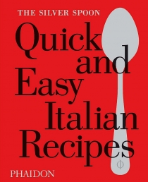 The Silver Spoon Quick and Easy Italian Recipes Photo