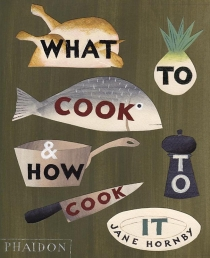 What to Cook and How to Cook It Photo