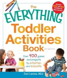 Everything Toddler Activities Book: Over 400 games and projects to entertain and educate (Everything Series) Photo