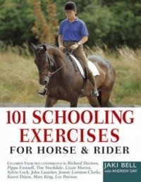 101 Schooling Exercises -  For Horse and Rider by Jaki Bell (Author), Andrew Day (Contributor)