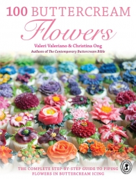100 Buttercream Flowers: The complete step-by-step guide to piping flowers in buttercream icing Photo