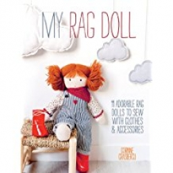 My Rag Doll: 11 Dolls with Clothes and Accessories to Sew Photo