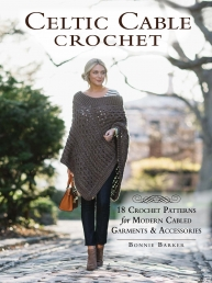 Celtic Cable Crochet: 18 Crochet Patterns for modern Cabled Garments & Accessories Photo