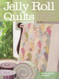 Jelly Roll Quilts: The Perfect Guide to Making the Most of the Latest Strip Rolls Photo