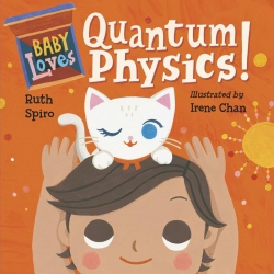 Baby Loves Quantum Physics! (Baby Loves Science) Photo