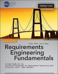 Requirements Engineering Fundamentals: A Study Guide for the Certified Professional for Requirements Engineering Exam Photo