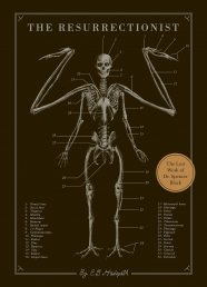 The Resurrectionist: The Lost Work and Writings of Dr. Spencer Black Photo