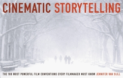 Cinematic Storytelling The 100 Most Powerful Film Conventions Every Filmmaker Must Know Photo