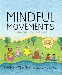 Mindful Movements - Mindfulness Exercises Developed by Thich Nhat Hanh and the Plum Village Sangha Photo