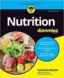 Nutrition For Dummies 6th Edition by Carol Ann Rinzler