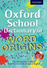 Oxford School Dictionary of Word Origins Photo
