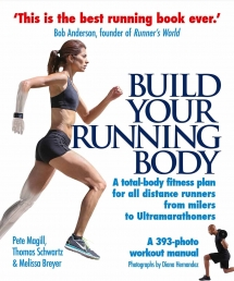 Build Your Running Body: A Total-Body Fitness Plan for All Distance Runners, from Milers to Ultramarathoners Photo