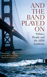 And the Band Played On Politics  People and the AIDS Epidemic Photo