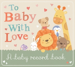 To Baby With Love: A Baby Record Book Photo