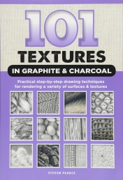 101 Textures in Graphite & Charcoal: Practical step-by-step drawing techniques for rendering a variety of surfaces & textures Photo