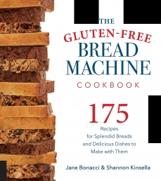 The Gluten-Free Bread Machine Cookbook: 175 Recipes for Splendid Breads and Delicious Dishes to Make with Them Photo