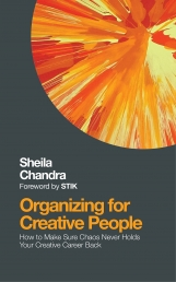 Organizing for Creative People - How to Channel the Chaos of Creativity Into Career Success Photo