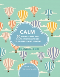 Calm: 50 mindfulness exercises to de-stress wherever you are (Visual Guides for Mindfulness) Photo