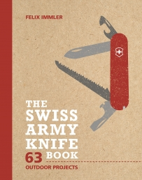 The Swiss Army Knife Book: 63 Outdoor Projects Photo