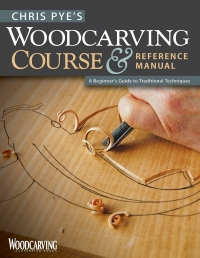 Chris Pye's Woodcarving Course & Reference Manual: A Beginner's Guide to Traditional Techniques by Chris Pye