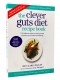 The Clever Guts Diet Recipe Book by Dr Clare Bailey by Dr Clare Bailey
