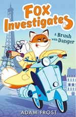 Adam Frost Fox Investigates Series 5 Books Collection Set - Web of Lies, Brush with Danger, Trail of Trickery, Whiff of Mystery, Dash of Poison by Adam Frost