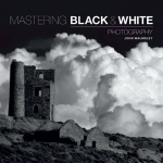 Mastering Photography 3 Books Collection Set (Landscape, Portrait, Black & White) by David Taylor, Paul Wilkinson, Sarah Plater, John Walmsley