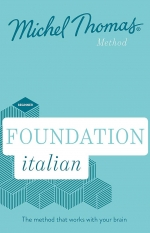 Foundation Italian New Edition - Learn Italian with the Michel Thomas Method - Beginner Italian Audio Course by