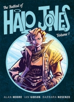 The Ballad Of Halo Jones Collection Vol 1-3 Books Set by Alan Moore by Alan Moore, Ian Gibson, Barbara Nocenzo