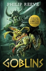 Philip Reeve Goblins Series 3 Books Collection Set - Goblins, Goblins vs Dwarves, Goblin Quest by Philip Reeve