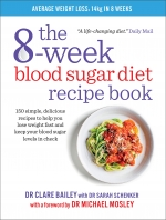 The 8-Week Blood Sugar Diet Recipe Book by Dr Clare Bailey