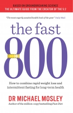 The Fast 800, 8 Week Blood Sugar Diet, Fast Diet 3 Books Collection Set by Michael Mosley by Michael Mosley