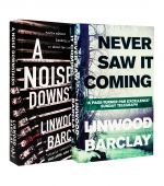 Linwood Barclay Collection 2 Books Set - Never Saw It Coming, A Noise Downstairs by Linwood Barclay