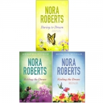 Nora Roberts Dream Trilogy Collection 3 Books Set (Daring To Dream, Holding The Dream, Finding The Dream) by Nora Roberts