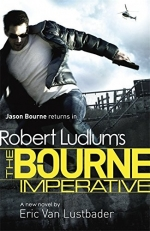 Robert Ludlum The Bourne 4 Books Set Pack ( The Bourne Sanction, The Bourne Betrayal, The Bourne Objective, The Bourne Imperative) by Robert Ludlum