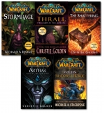 Warcraft - World Of Warcraft - 5 Book Collection Set - The Shattering, Thrall Twilight of the Aspects, Arthas Rise of the Lich King, Stormrage, Voljin by Various