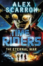 Time Riders Collection Alex Scarrow 9 Books Set Pack -TimeRiders, Day of the Predator, Doomsday Code, Eternal War, Gates of Rome, City of Shadows more by Alex Scarrow