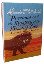 Precious Ramotswe 3 Books Trilogy Set By Alexander McCall Smith (Precious and the Monkey, Mystery of Meerkat Hill, Mystery of the Missing Lion) by Alexander Mccall Smith