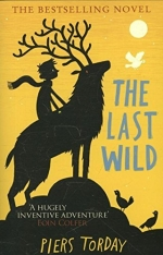 The Last Wild Trilogy 3 Books Collection Box Set by Piers Torday - The Last Wild, The Wild Beyond, The Dark Wild by Piers Torday