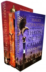 Harry Sidebottom Throne of the Caesars Series Collection 3 Books Set Iron and Rust Blood and Steel Fire and Sword by Harry Sidebottom